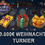 20.000 € Slot Turnier Jackpot Palace