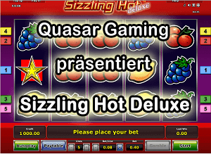Quasar Casino mit Sizzling Hot Deluxe