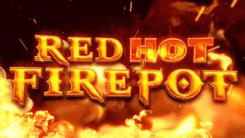 Red Hot Firepot Jackpot