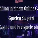 Ohne Einzahlung mit Echtgeld im Online Casino spielen