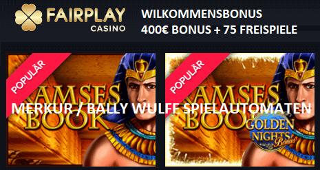 Fairplay Casino mit Merkur - Bally Wulff Spiele Gamomat