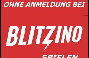 Im Blitzino Casino, ohne Registrierung spielen