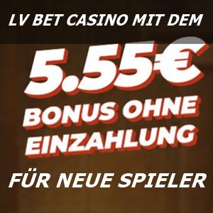 5,55 Euro ohne Einzahlung Lvbet