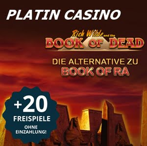 20 Book of Dead Freispiele Platin Casino