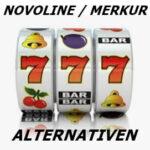 Novoline und Merkur Spielautomaten Alternativen