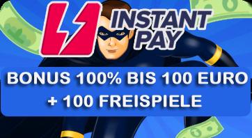 Instant Pay Willkommen Bonus