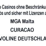 MGA Casinos, Curacao Casinos, Novoline Casinos ohne Limits