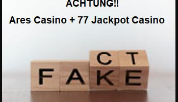 Ares und 77 Jackpot Betrug und Abzocke
